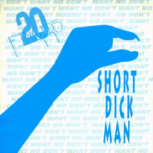 Short Dick Man (feat. Gillette) [Club Mix] [Explicit]
