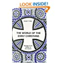 The World of the Early Christians (Fathers Of The Church)