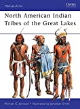 North American Indian Tribes of the Great Lakes (Men-at-Arms)