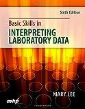 Basic Skills in Interpreting Laboratory Data