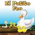El Petito Feo [The Ugly Duckling] | Larry Carney