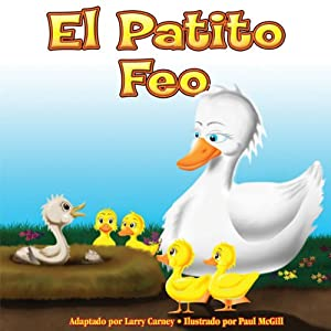 El Petito Feo [The Ugly Duckling] Audiobook