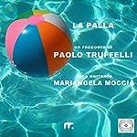 La palla | Paolo Truffelli