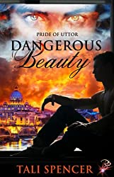 Dangerous Beauty (Pride of Uttor Series, Book Two)