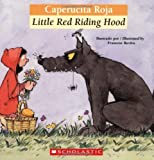 Bilingual Tales: Caperucita Roja / Little Red Riding Hood (Spanish and English Edition)