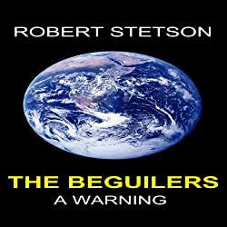 The Beguilers: A Warning