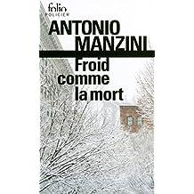 Froid comme la mort. Une enquête de Rocco Schiavone (Folio Policier 832) (French Edition)