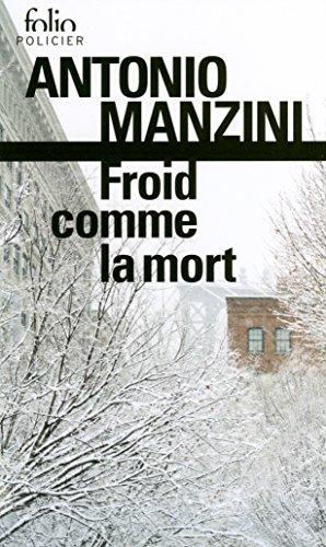 Froid Comme La Mort Une Enquete De Rocco Schiavone Folio Policier 832 French Edition