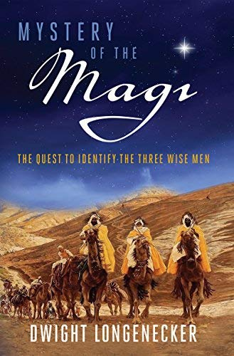 Mystery of the Magi: The Quest to Identify the Three Wise ()