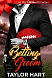 The Betting Groom