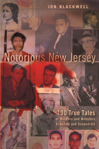 Used, Notorious New Jersey: 100 True Tales of Murders and for sale  Delivered anywhere in USA