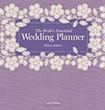The Bride's Essential Wedding Planner, Amy Nebens, 1454908459