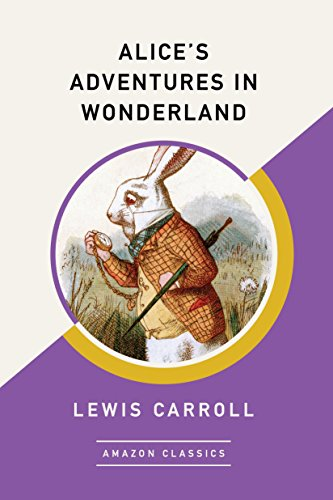 #freebooks – Alice's Adventures in Wonderland (AmazonClassics) by Lewis Carroll