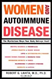 Women and Autoimmune Disease, Robert G. Lahita, 006008149X