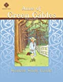 Anne of Green Gables, Student Study Guide by Highlands Latin School Faculty (2010-06-10)