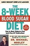 The 8-Week Blood Sugar Diet: How to B...