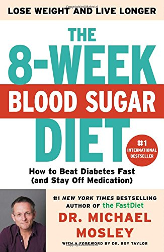 The 8-Week Blood Sugar Diet: How to Beat Diabetes Fast (and Stay Off Medication) (Discount Health Food Store Bay City Mi)