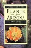 Plants of Arizona, Anne O. Epple, 1560445637