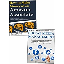 How to Make Extra Money Online for Newbies: Amazon Affiliate Marketing & Social Media Management Business for...