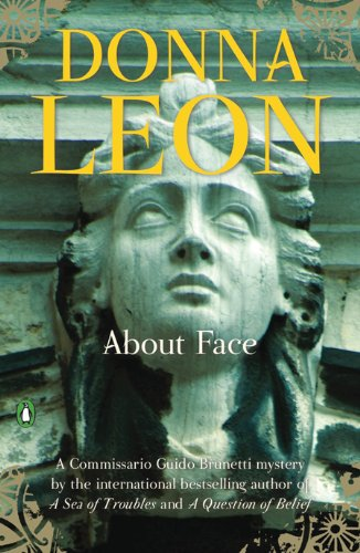 About Face (Commissario Brunetti Book 18)