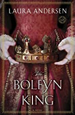 The Boleyn King: A Novel (The Boleyn Trilogy Book 1)