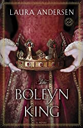 The Boleyn King by Laura Anderson