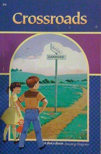 Crossroads (A Beka Book Reading Program)