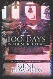 100 Dias en el Lugar Secreto, Gene Edwards, 0768420652