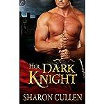 Her Dark Knight | Sharon Cullen