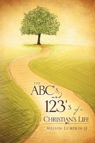 The ABC s and 123 s of a Christian s Life