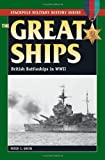 The Great Ships, Peter C. Smith, 0811735141
