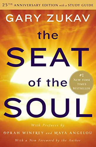 The Seat of the Soul: 25th Anniversary Edition with a Study Guide See more