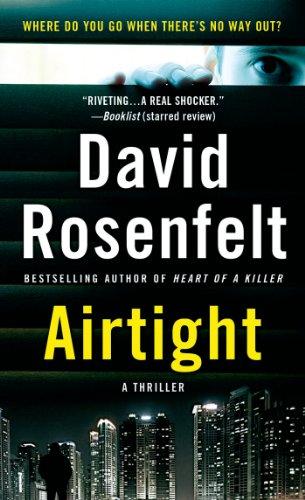 Airtight: A Thriller