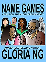 Name Games: A Multicultural Children's Story