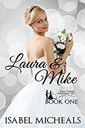 Laura & Mike (Shoe String Weddings, Inc. Book 1)