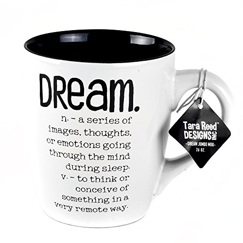 - Dream Definition Jumbo Ceramic Mug - 26 Ounces by Tara Reed Designs