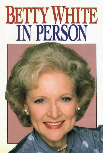Betty White in Person