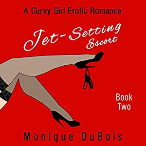 Jet-Setting Escort: Book 2 Audiobook