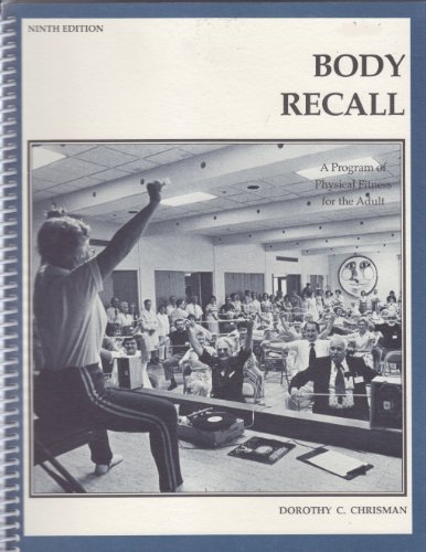 Body Recall: A Program of Physical Fitness for the Adult