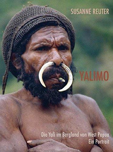 Yalimo: Die Yali im Bergland von West Papua. Ein Portrait. (Bildband)