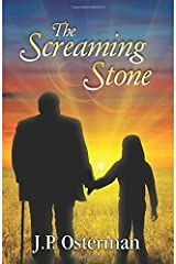 The Screaming Stone by J.P. Osterman (2013-04-10) Paperback