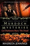img - for Murdoch Mysteries - Let Darkness Bury The Dead book / textbook / text book