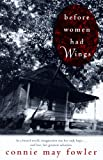 Before Women Had Wings (Ballantine Reader's Circle)