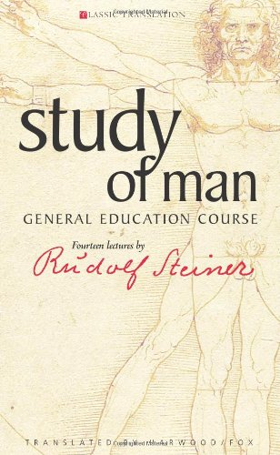 Study of Man: General Education Course Rudolf Steiner