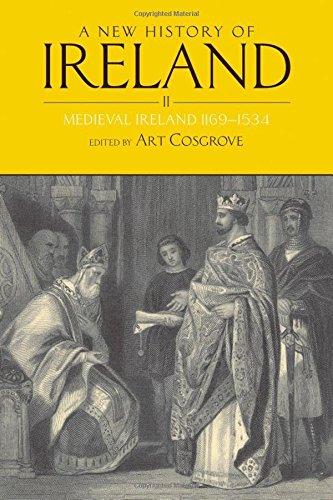 A New History of Ireland, Volume II: Medieval Ireland 1169-1534