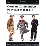 German Commanders of World War II (1): Army