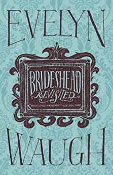 Brideshead Revisited by [Waugh, Evelyn]