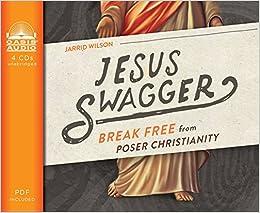 Buy Jesus Swagger: Break Free from Poser Christianity