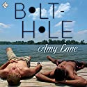Bolt-Hole Audiobook by Amy Lane Narrated by Nick J. Russo