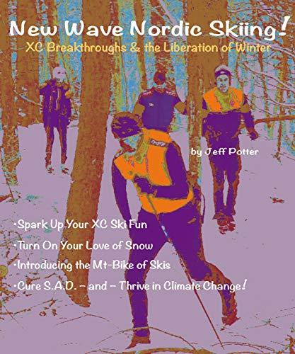 New Wave Nordic Skiing! -- reflowable hyperlink ()